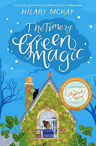 The Time of Green Magic - Hilary McKay - 9781529019247