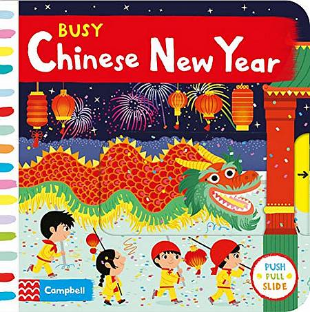 Busy Chinese New Year - Campbell Books - 9781529022667