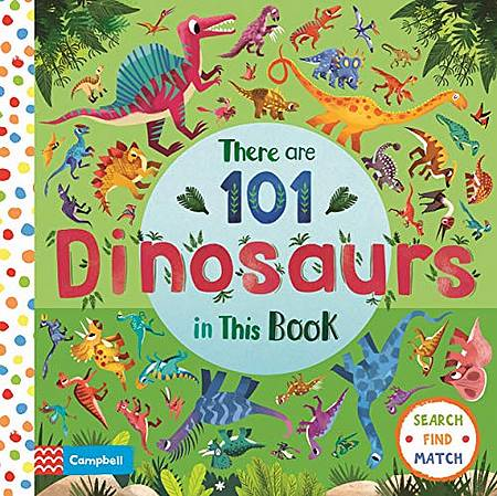 There are 101 Dinosaurs in This Book - Campbell Books - 9781529025262