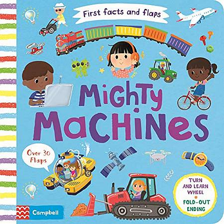 First Facts and Flaps: Mighty Machines - Campbell Books - 9781529025279