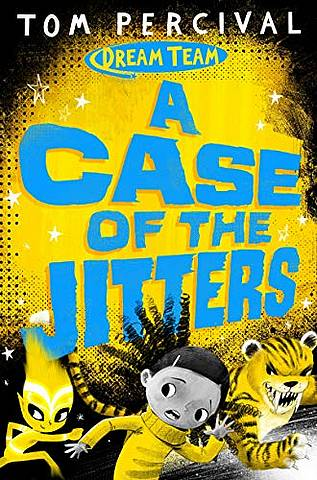 A Case of the Jitters - Tom Percival (Author/Illustrator) - 9781529029178