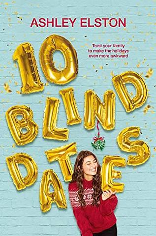 10 Blind Dates - Ashley Elston - 9781529032086