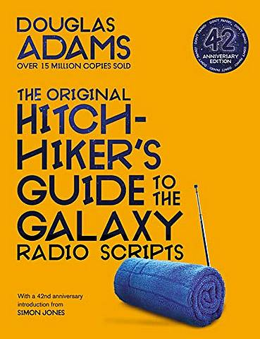 The Original Hitchhiker's Guide to the Galaxy Radio Scripts - Douglas Adams - 9781529034479