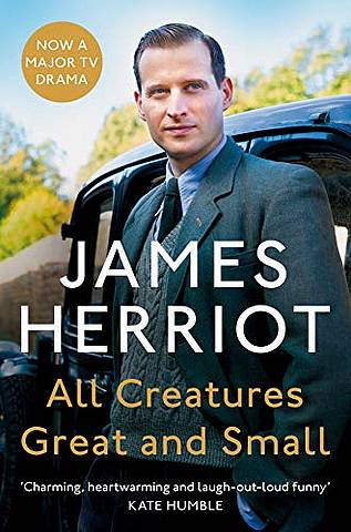 All Creatures Great and Small: The Classic Memoirs of a Yorkshire Country Vet - James Herriot - 9781529042061