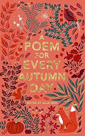 A Poem for Every Autumn Day - Allie Esiri - 9781529045222