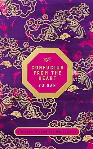 Confucius from the Heart - Yu Dan - 9781529045840