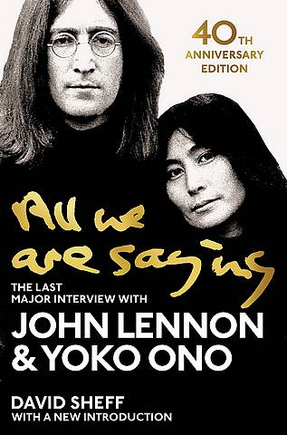 All We Are Saying: The Last Major Interview with John Lennon and Yoko Ono - John Lennon - 9781529048414