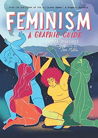 Feminism: A Graphic Guide - Cathia Jenainati - 9781785784903
