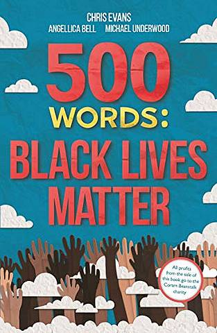 500 Words: Black Lives Matter - Various Various - 9781787419605