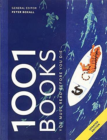 1001 Books You Must Read Before You Die - Peter Boxall - 9781788400862