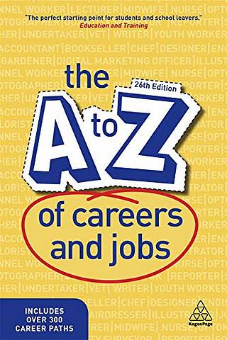 The A-Z of Careers and Jobs - Kogan Page Editorial - 9781789664584