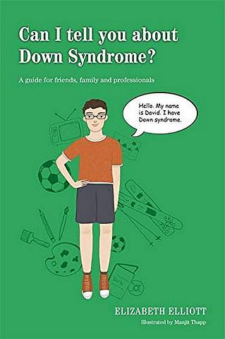 Can I tell you about Down Syndrome?: A Guide for Friends