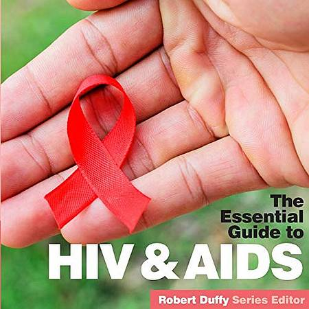 HIV & Aids: The Essential Guide - Robert Duffy - 9781910843635