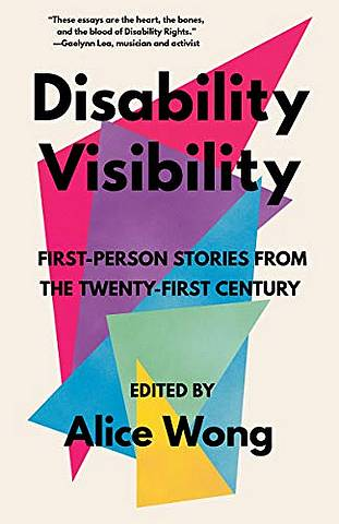 Disability Visibility - Alice Wong - 9781984899422