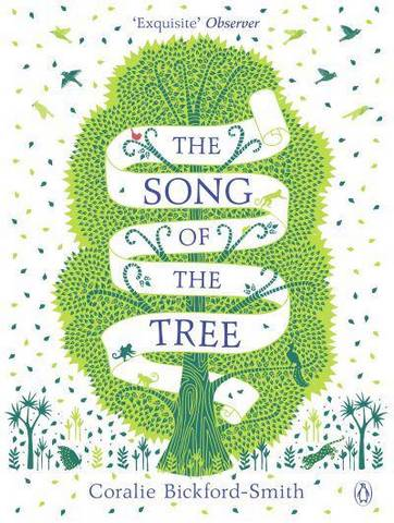 The Song of the Tree - Coralie Bickford-Smith - 9780141989341