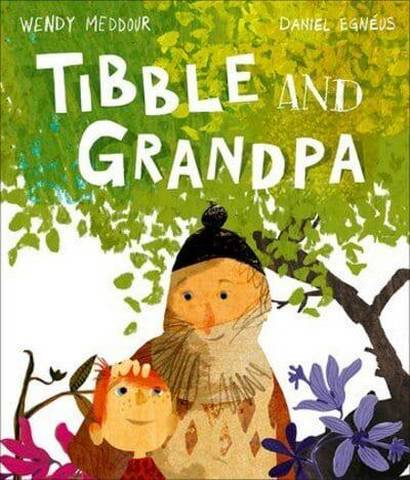 Tibble and Grandpa - Wendy Meddour - 9780192771957