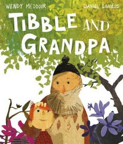 Tibble and Grandpa - Wendy Meddour - 9780192771964