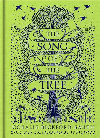 The Song of the Tree - Coralie Bickford-Smith - 9780241367216