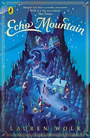 Echo Mountain - Lauren Wolk - 9780241424155