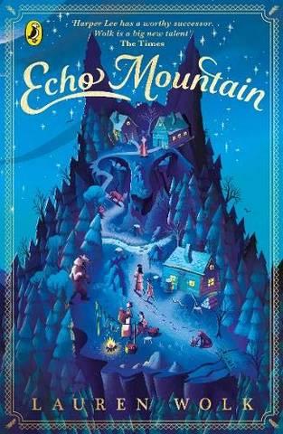 Echo Mountain - Lauren Wolk - 9780241424179