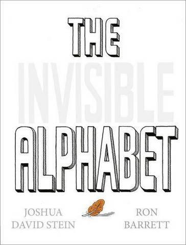 The Invisible Alphabet - Joshua David Stein - 9780593222775