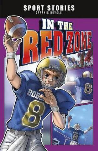 Sport Stories Graphic Novels: In the Red Zone - Jake Maddox - 9781398201651