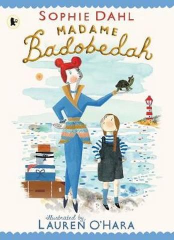 Madame Badobedah - Sophie Dahl - 9781406393002