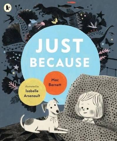 Just Because - Mac Barnett - 9781406393064