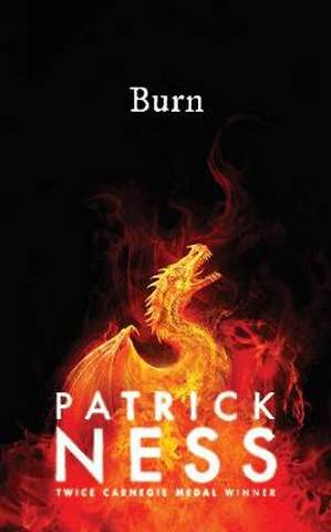 Burn - Patrick Ness - 9781406393972