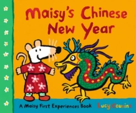 Maisy's Chinese New Year - Lucy Cousins - 9781406395341