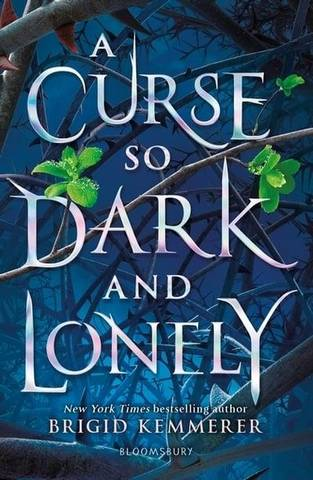 A Curse So Dark and Lonely - Brigid Kemmerer - 9781408884614