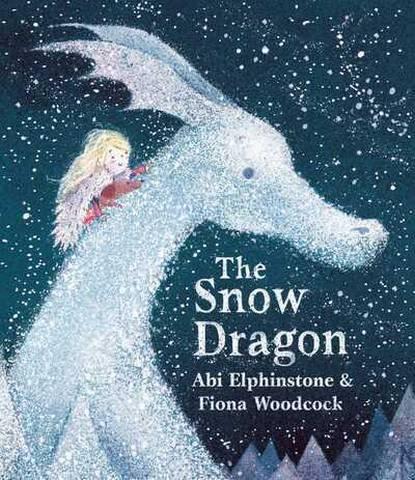 The Snow Dragon - Abi Elphinstone - 9781471172465