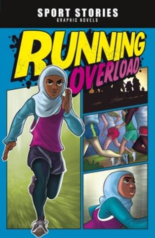 Sport Stories Graphic Novels: Running Overload - Jake Maddox - 9781474794862