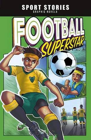 Sport Stories Graphic Novels: Football Superstar! - Jake Maddox - 9781474794879