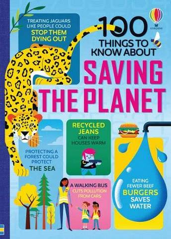 100 Things to Know About Saving the Planet -  - 9781474981835