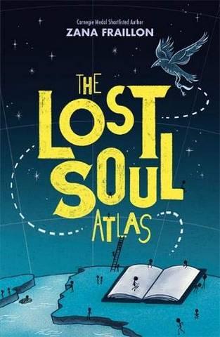 The Lost Soul Atlas - Zana Fraillon - 9781510106826