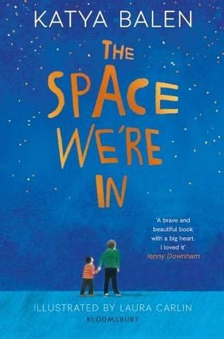 The Space We're In - Katya Balen - 9781526601971