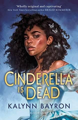 Cinderella Is Dead - Kalynn Bayron - 9781526621979