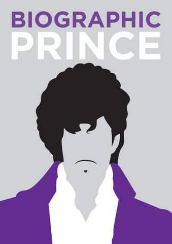 Biographic: Prince - Liz Flavell - 9781781454077