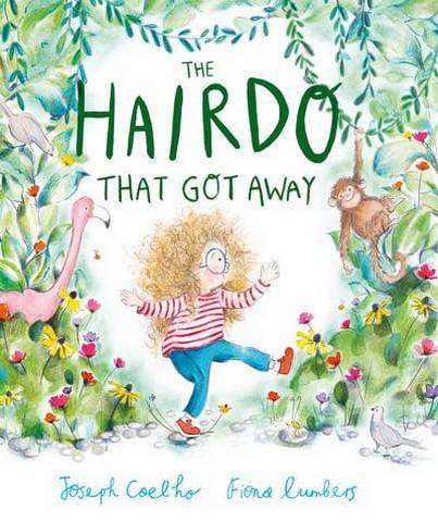 The Hairdo That Got Away - Joseph Coelho - 9781783447824