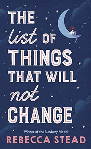 The List of Things That Will Not Change - Rebecca Stead - 9781783449378
