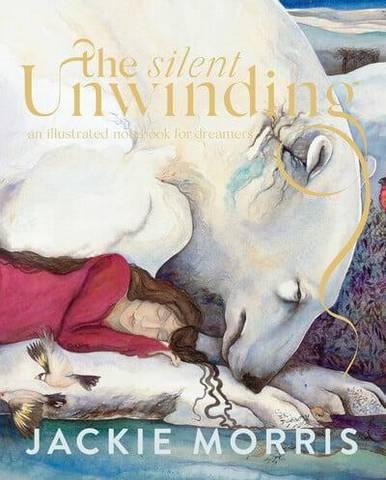 The Silent Unwinding - Jackie Morris - 9781783529612