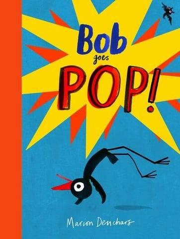 Bob Goes Pop - Marion Deuchars - 9781786274915