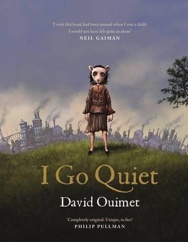I Go Quiet - David Ouimet - 9781786897404