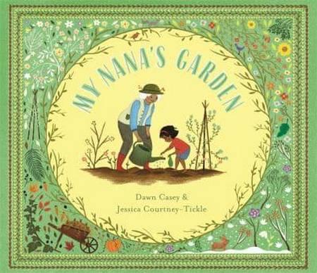 My Nana's Garden - Dawn Casey - 9781787416635