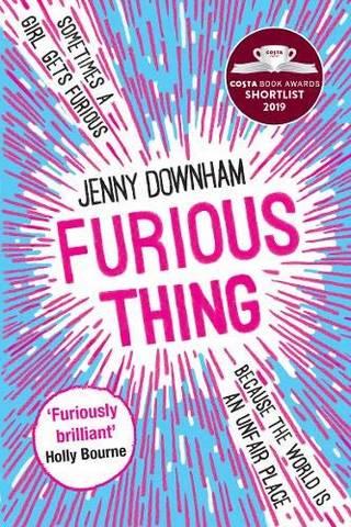 Furious Thing - Jenny Downham - 9781788451260