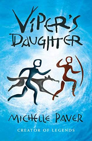 Chronicles of Ancient Darkness 7: Viper's Daughter - Michelle Paver - 9781789542394