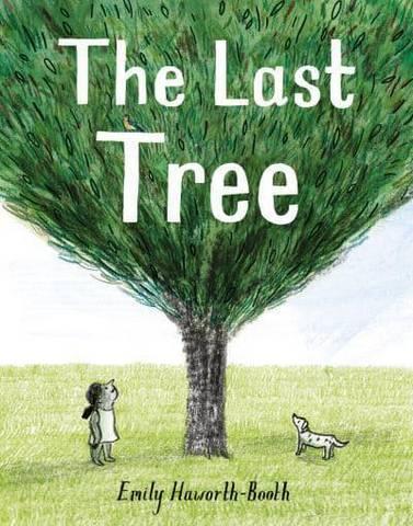 The Last Tree - Emily Haworth-Booth - 9781843654377