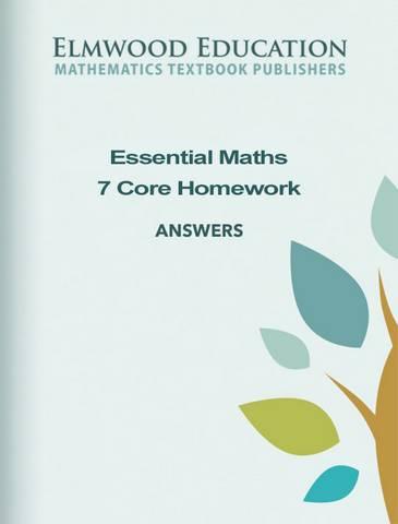 Essential Maths 7 Core (2019) Homework Answer Book - Michael White - 9781906622879