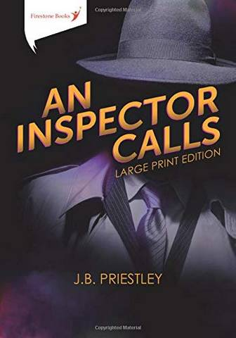 An Inspector Calls: Large Print Edition - J. B. Priestley - 9781909608351
